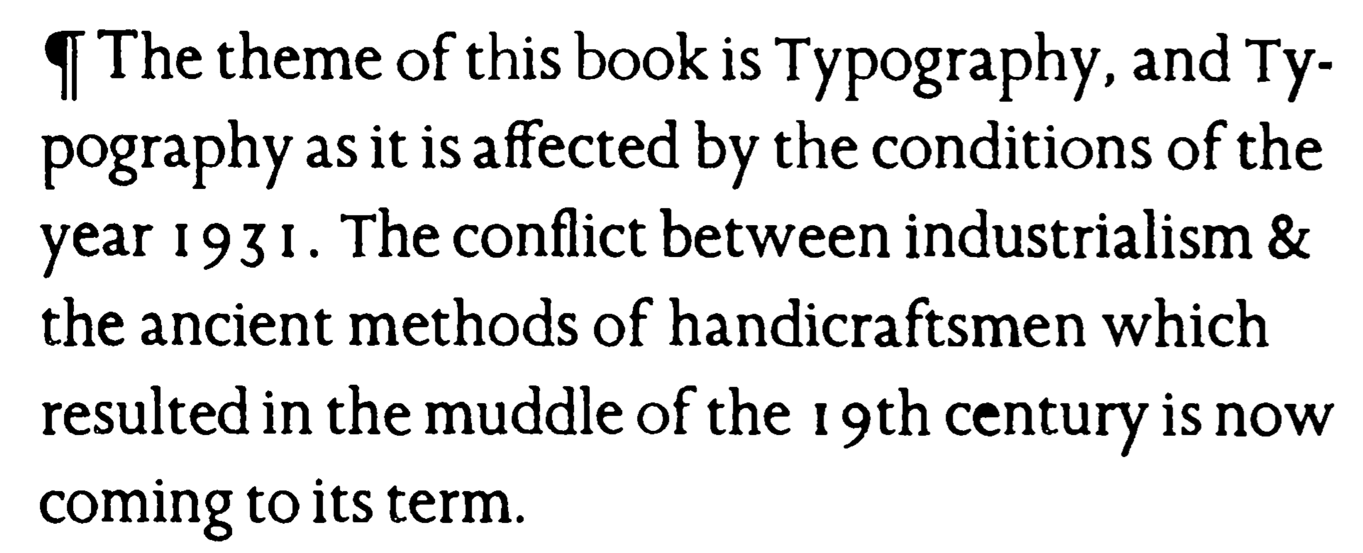 essay on typography Typography is a subject that raises passions and it can become a consuming the basics of typography modern typography: an essay in critical history.