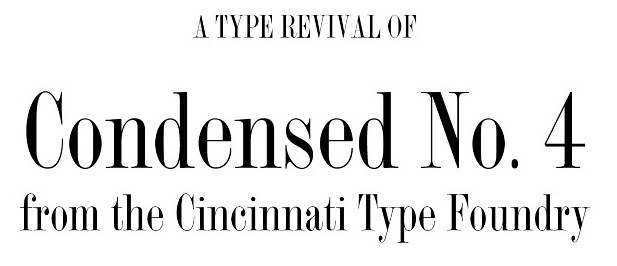 Judy Ko Revived A Condensed Didone Typeface From The Cincinnati Type Foundry Called