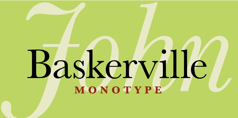 Digital typefaces based on baskerville Baskerville
